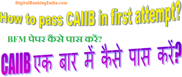 how to pass caiib